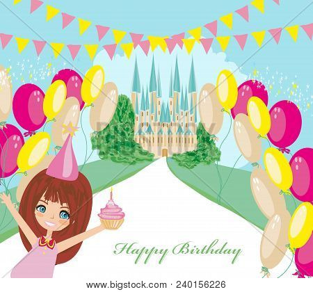 Birthday Card With Sweet Girl And Fairy-tale Castle , Vector Illustration