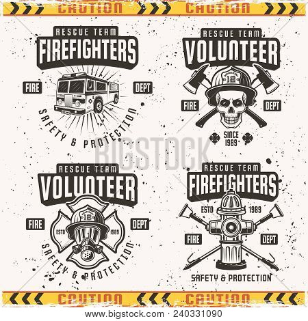 Firefighters Set Of Four Vector Emblems, Labels And Logos In Vintage Style Isolated On Background Wi
