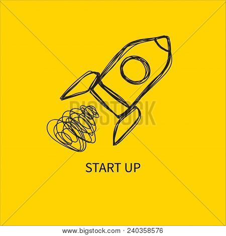 Rocket, Hand Drawn Doodle  Launch, Start Up Icon. Vector Illustration