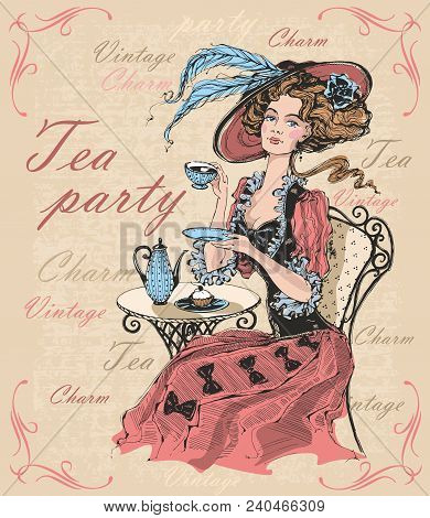 Vintage Lady In A Hat Drinking Tea. Lady In Crinoline. Tea Party. Charm. Vintage. Inscriptions.  Tim
