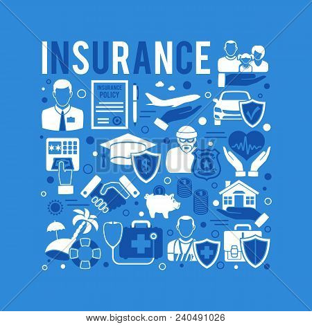 Insurance Services Concept With Flat Style Icons House, Car, Medical, Family And Business Insurance.