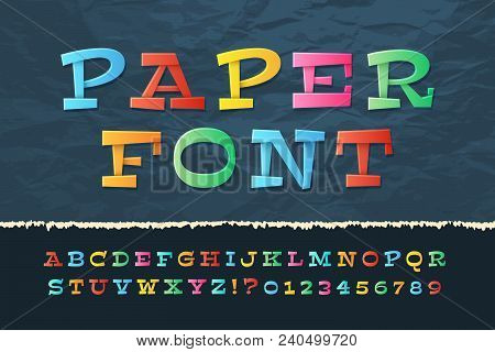 Color Paper Alphabet. Funny Cartoon Holiday Font. School Kids Vector Letters And Numbers. Illustrati