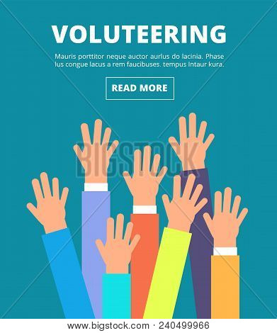 People raised hands, voting arms. Volunteering, charity, donation and solidarity vector concept. Illustration of together and charity volunteer, donation and solidarity poster