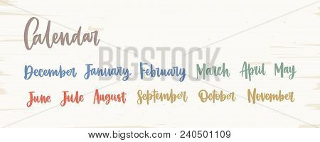 Bundle Of Colorful English Names Of Months Written With Elegant Calligraphic Cursive Font Isolated O