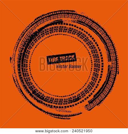 Tire Track Circle Grunge Frame. Digital Vector Illustration. Automotive Element Useful For Poster, P