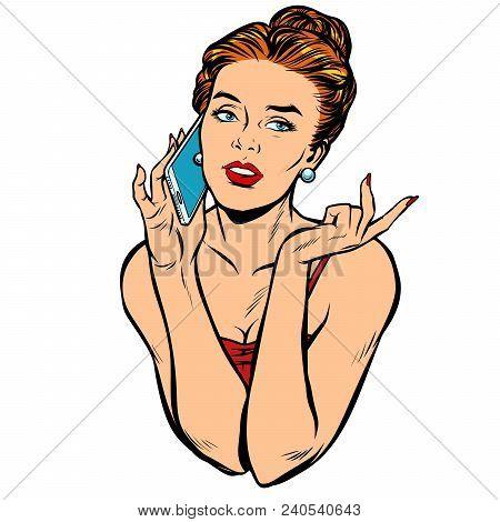 Beautiful Woman Talking On The Phone. Isolated On White Background. Pop Art Retro Vector Illustratio