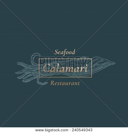 Squid Seafood Restaurant. Abstract Vector Sign, Symbol Or Logo Template. Hand Drawn Calamari With Cl