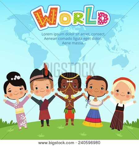 Worldwide Kids Of Different Nationalities Standing On The Earth. Concept Vector Illustrations. World