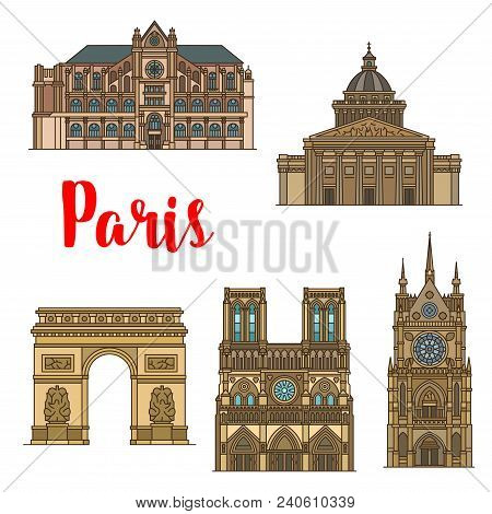 French Travel Landmark Icon With Tourist Sight Of Paris. Arc De Triomphe, Notre Dame Cathedral And S