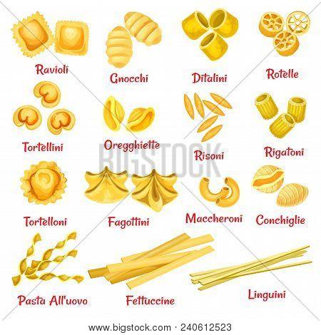 Pasta Type With Name Poster Of Italian Traditional Macaroni. Spaghetti Pasta Shape, Ravioli And Riga