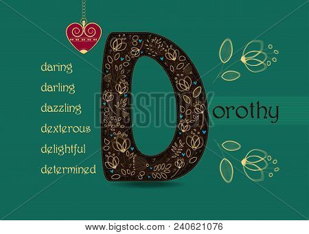 Name Day Card For Dorothy. Artistic Brown Letter D With Golden Floral Decor. Vintage Heart With Chai