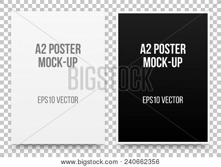 A2 White And Black Posters Realistic Template, Mock-up With Margins, Realistic Shadow And Transparen