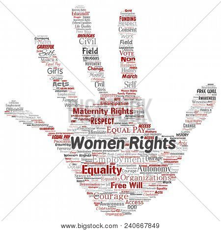 Conceptual women rights, equality, free-will hand print stamp word cloud isolated background. Collage of feminism, empowerment, integrity, opportunities, awareness, courage, education, respect concept
