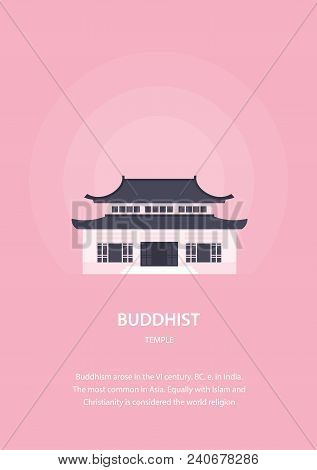 Pagoda. Buddhist Temple. Architecture Of The East. Religious Buildings. Vector Illustration