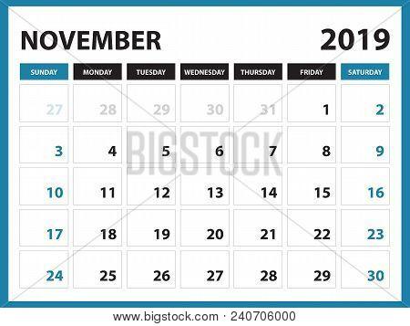 Desk Calendar For November 2019 Template, Printable Calendar, Planner Design Template,  Week Starts