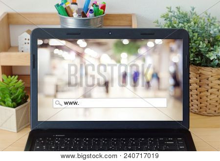 Www. On Search Bar Over Blur Store Background On Labtop Screen, On Line Shopping ,business, E-commer