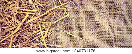 Copyspace With Background Of  Jute Fabric And Straw Barn With Vintage Effect