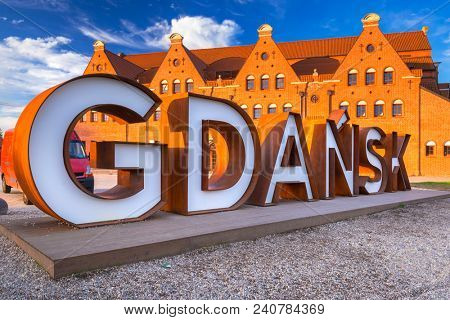 Gdansk, Poland - May 5, 2018: Gdansk city outdoor sign at sunrise, Poland. Gdansk is the historical capital of Polish Pomerania with medieval old town.