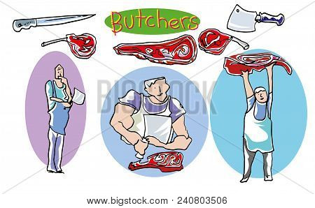 Butchers  Illustration Of Butchers Characters. Butcher Knives And Meats. Butcher Equipment.