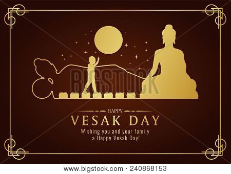 Happy Vesak Day Card With Gold Buddha Nativity , Pour , Nirvana Sign And Full Moon Time Vector Desig