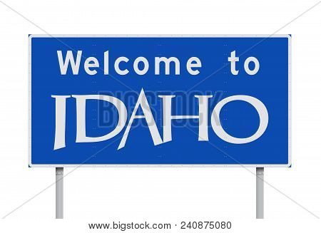 Vector Illustration Of The Welcome To Idaho Blue Road Sign