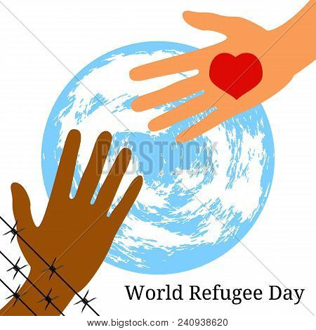 World Refugee Day. Concept Of Social Event. 20 June. The Hand Behind The Barbed Wire Stretches To Th
