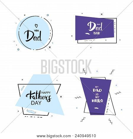 Set Of Happy Father's Day Cards.  Vector Illustration.