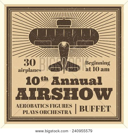 Vintage Airshow Poster Or Advertising Label With Airplane And Grunge Effect. Vector Illustration