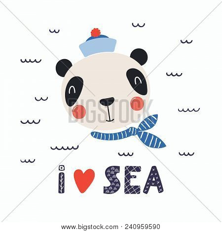 Hand Drawn Vector Illustration Of A Cute Funny Panda Sailor In A Cap And Neckerchief, With Lettering