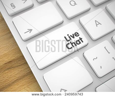 Business Concept With Computer Enter White Key On Keyboard: Live Chat. Online Service Concept: Live