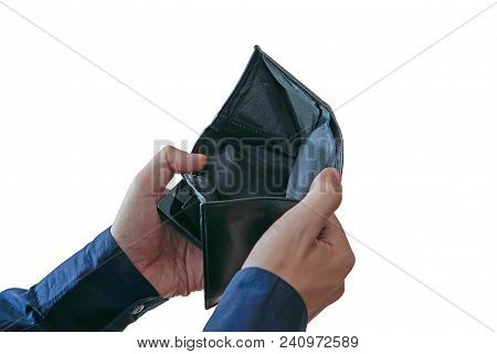Money Has A Financial Problem. Male Hands Opening An Empty Wallet With No Money Isolated On White Ba