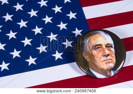London, Uk - April 27th 2018: A Franklin D. Roosevelt Badge Pictured Over The Usa Flag, On 27th Apri