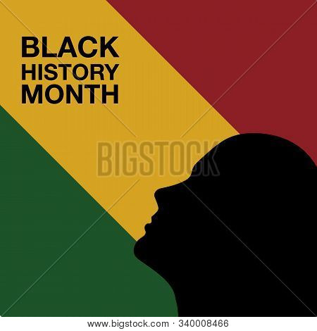 African American History Or Black History Month. Celebrated Annually  In The Usa And Canada
