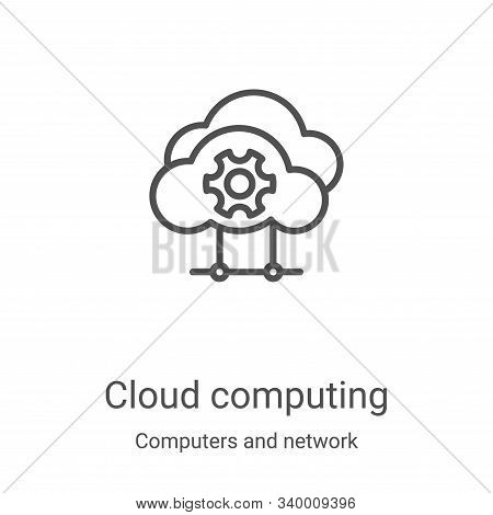 cloud computing icon isolated on white background from computers and network collection. cloud compu