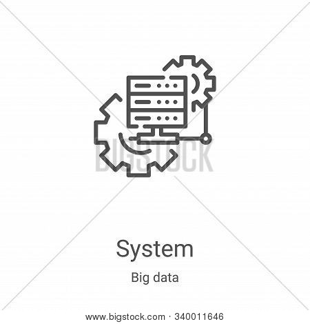 system icon isolated on white background from big data collection. system icon trendy and modern sys