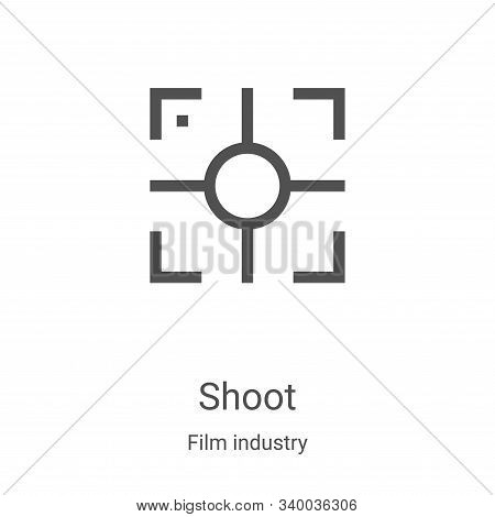 shoot icon isolated on white background from film industry collection. shoot icon trendy and modern