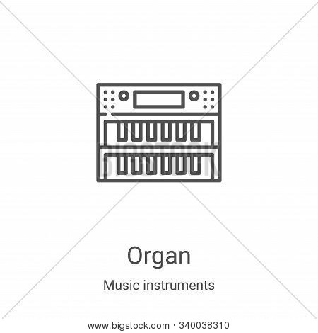 organ icon isolated on white background from music instruments collection. organ icon trendy and mod