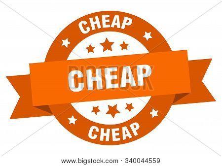 Cheap Ribbon. Cheap Round Orange Sign. Cheap