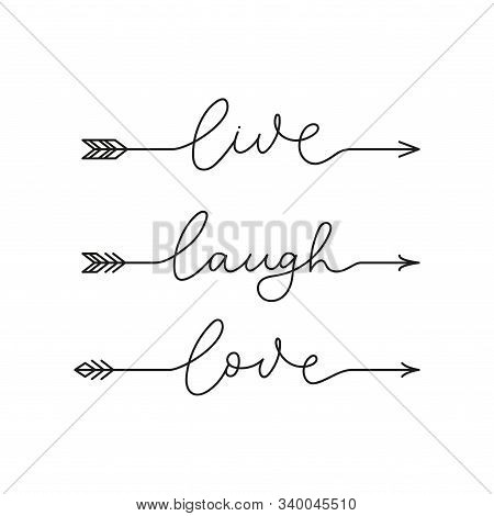 Live Laugh Love Inspirational Lettering Quote
