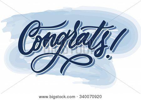 Handwritten Congrats Lettering Text. Drawn Art Sign
