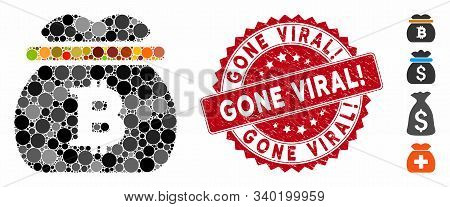 Mosaic Bitcoin Money Bag Icon And Grunge Stamp Watermark With Gone Viral Exclamation Text. Mosaic Ve