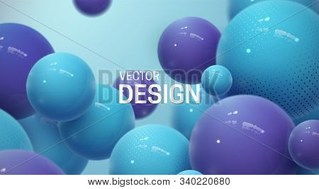 Abstract Background With Dynamic 3d Spheres. Plastic Pastel Blue And Violet Bubbles. Vector Illustra