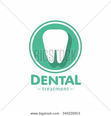 Logo For The Dental Clinic. Treatment And Disposal Of Problematic Teeth. Equipment Vector Icon. Worl