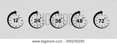 12, 24, 36,48 And 72 Hours Icon. Vector Isolated Service Icons On Transparent Background. Clock Arro