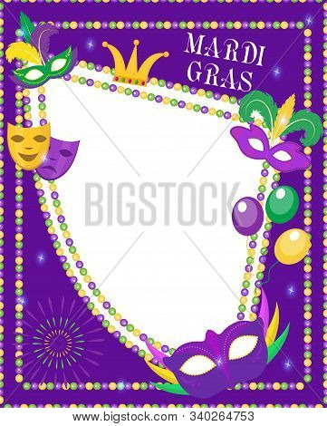 Mardi Gras Frame Template With Space For Text. Mardi Gras Carnival Poster, Flyer, Invitation. Party,
