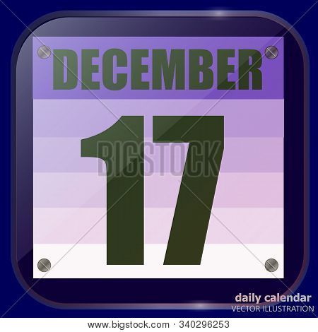 December 17 Icon. For Planning Important Day. Banner For Holidays And Special Days. December Sevente
