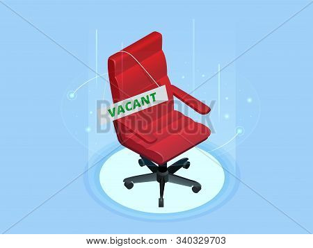 Open Vacant Job Position. Isometric Employment, Vacancy And Hiring Job Concept. Red Chair Vacant And