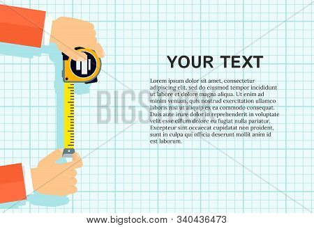 Measuring Tape In The Hands Of A Man. Template For A Poster Of A Construction And Repair Company. Fl