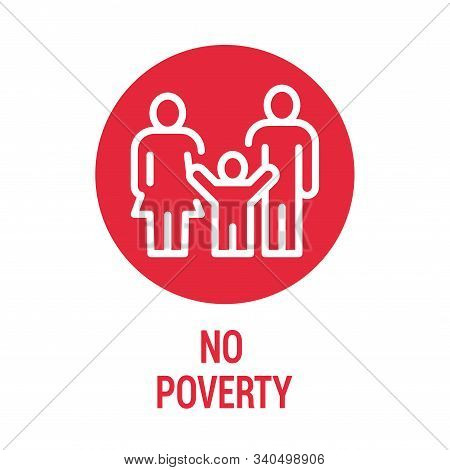 No Poverty Color Icon. Corporate Social Responsibility. Sustainable Development Goals. Sdg Sign. Pic