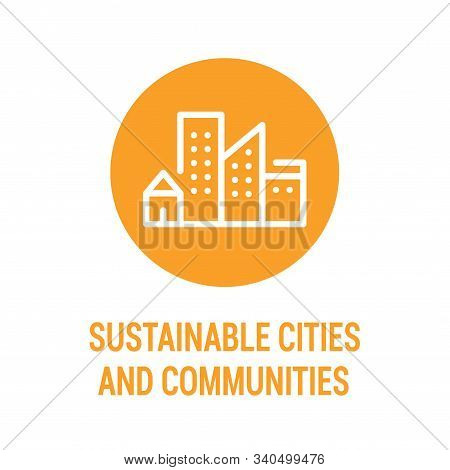 Sustainable Cities And Communities Color Icon. Creating Career And Business Opportunities, Safe And